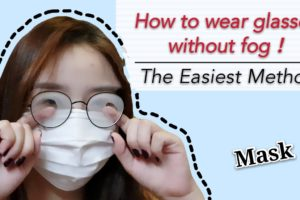 stop fog on glasses wearing mask