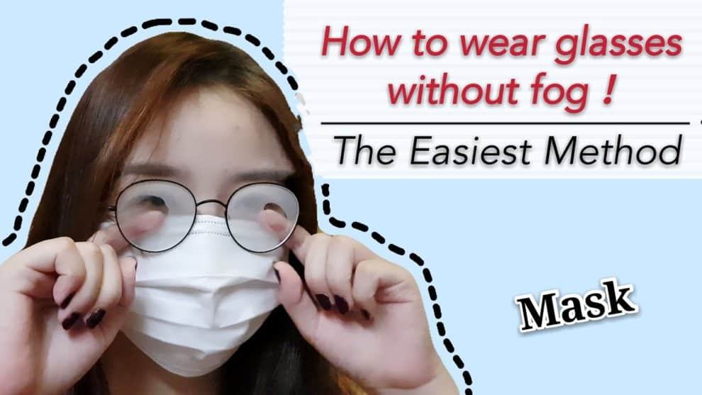 stop fog on glasses wearing mask