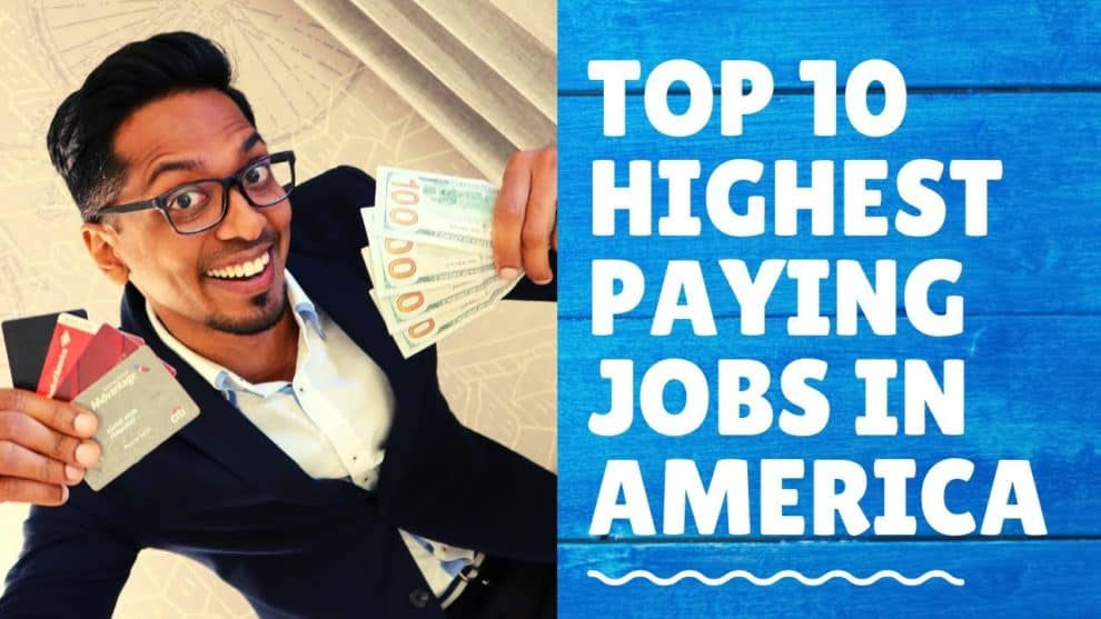 Top 10 Highest Paying Jobs America