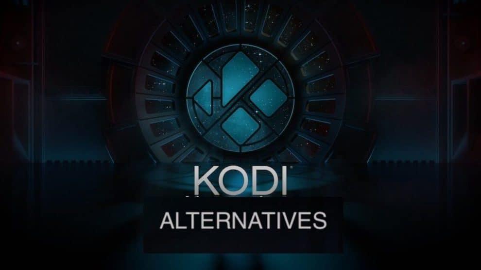 Top 10 Best Kodi Alternatives