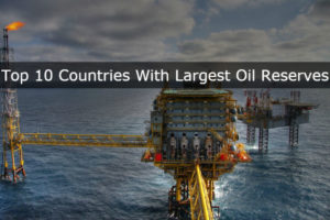 Top 10 Countries With The Largest Oil Reserves