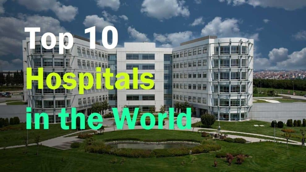 Top 10 best hospitals in the world