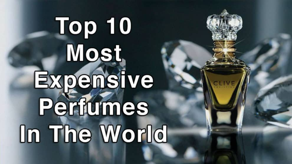 Top 10 Most Expensive Perfumes In The World 2020