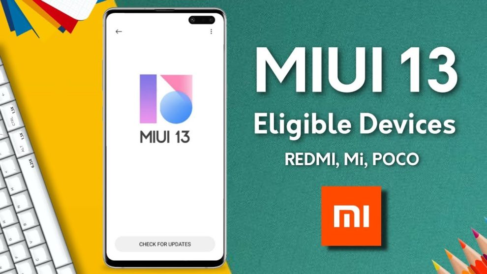 Xiaomi MIUI 13 Update Eligible Devices