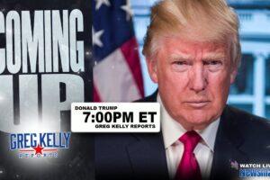Trump interview Newsmax TV Greg Kelly